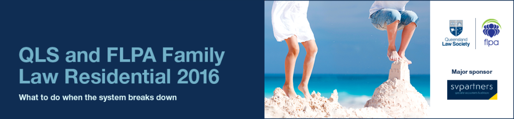 Early bird registrations open for QLS and FLPA Family Law Residential 2016